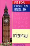 FIT FOR BUSINESS ENGLISH. Презентації