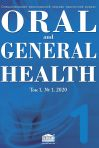 ORAL AND GENERAL HEALTH Том 1, №1, 2020